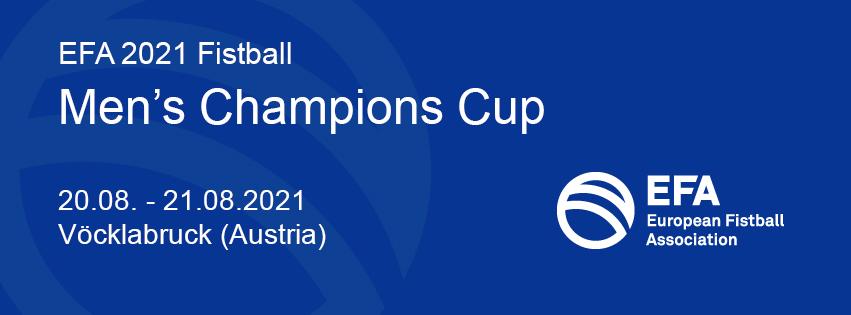 EFA 2021 Fistball Men's Champions Cup | 20.08. - 21.08.2021 | Vöcklabruck (Österreich)