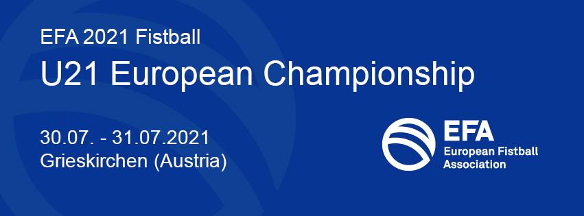 EFA 2021 U21 Men's European Championship | 30.07. - 31.07.2021 | Grieskirchen (Österreich)